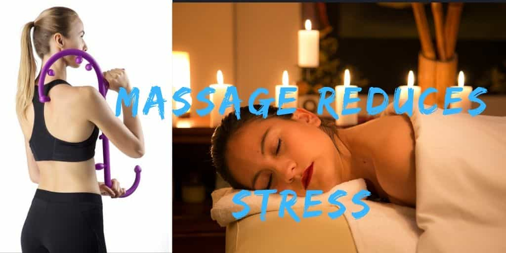 Massage Reduces Stress