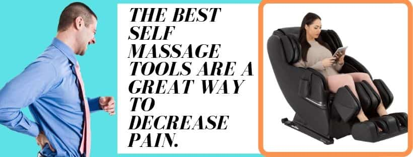self massage tools are a great way to decrease pain