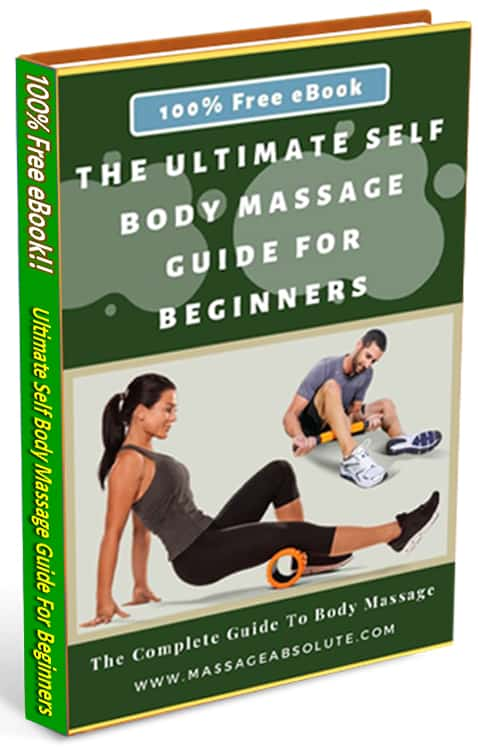 Ultimate Self Body Massage Guide For Beginners ebook